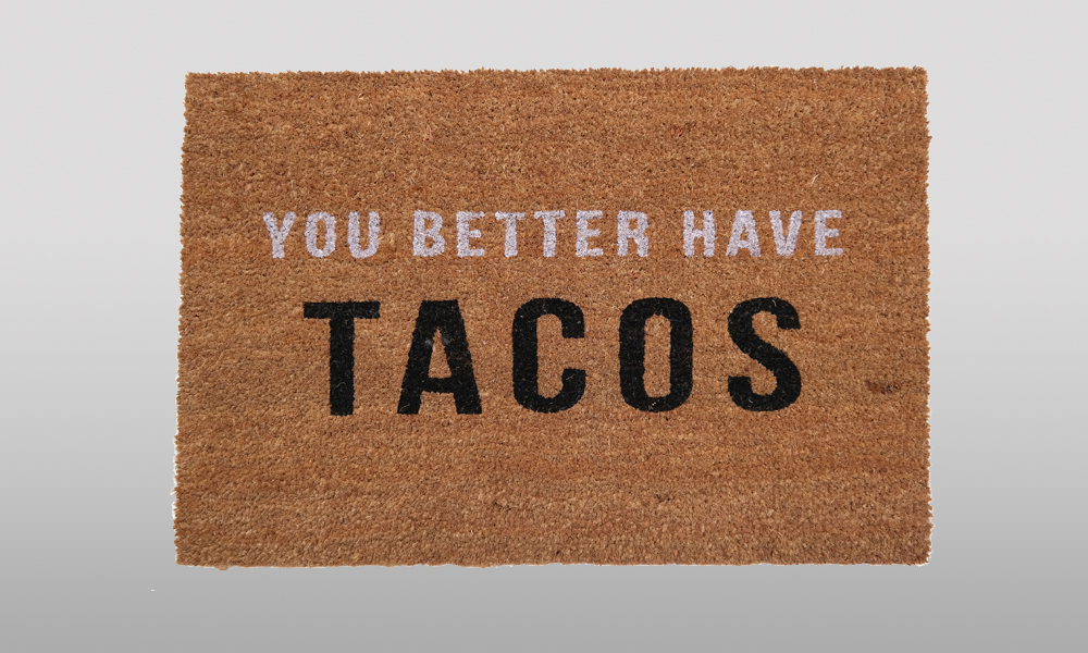 better have tacos doormat
