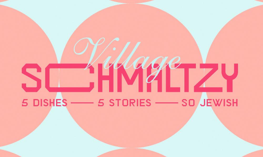 village schmaltzy