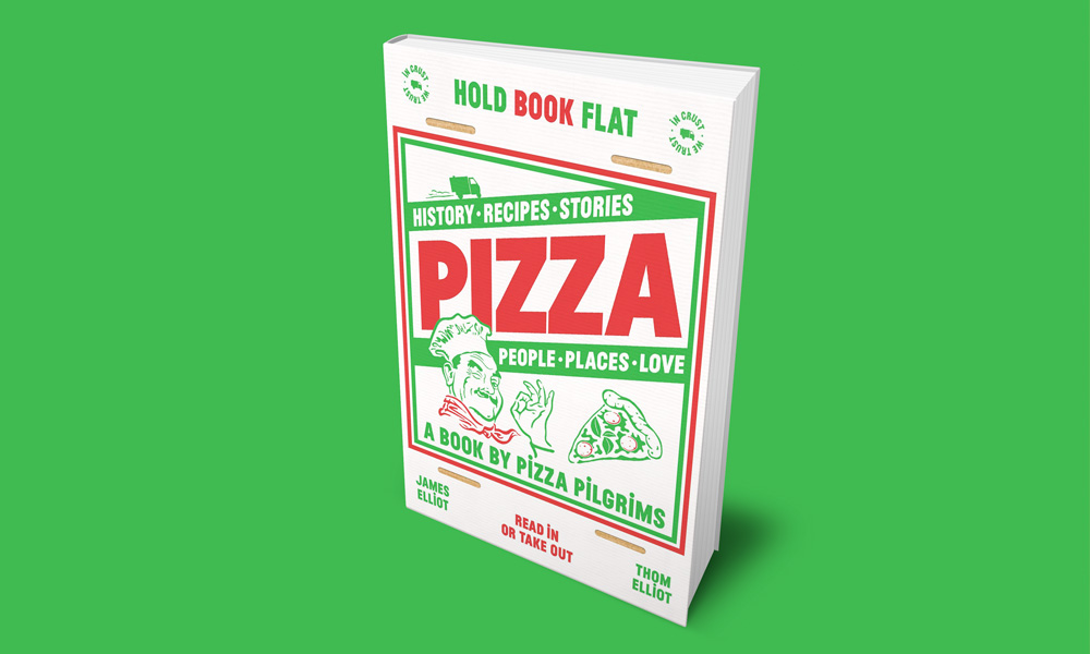 Pizza Pilgrims Pizza-History-recipes-stories-people-places-love book